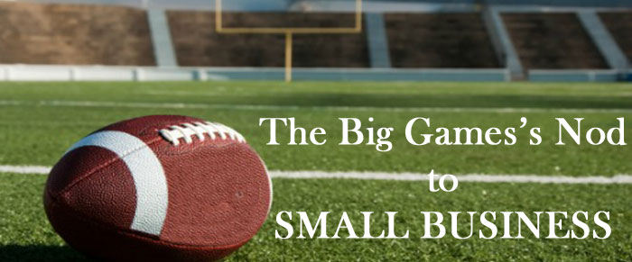 The BIG Game Gives a Nod to Small Business