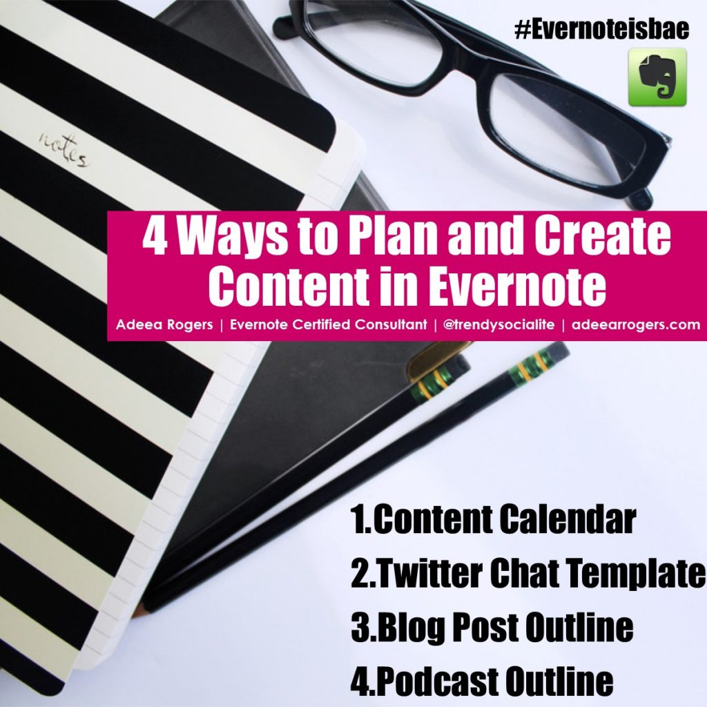 Evernote content creation